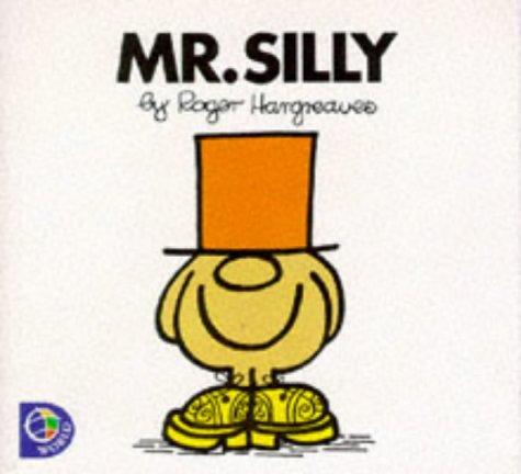 9780749838195: MR. SILLY (MR. MEN S.)