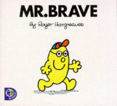9780749838492: Mr. Brave (Mr. Men S.)