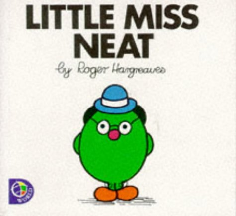 Little Miss Neat (Little Miss Library): Roger Hargreaves