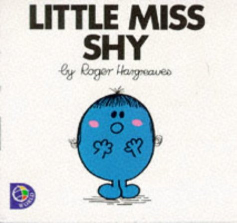 9780749838621: Little Miss Shy (Little Miss Library)