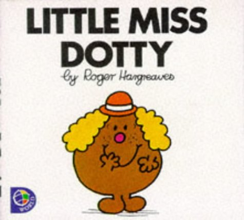 9780749838669: Little Miss Dotty (Little Miss Library)