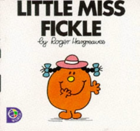 Little Miss Fickle (Little Miss Library): Hargreaves, Roger