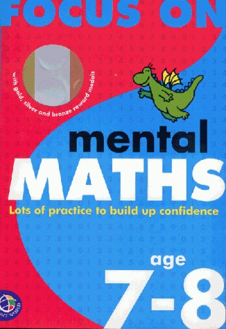 9780749842598: Mental Mathematics: Age 7-8 (Focus on)
