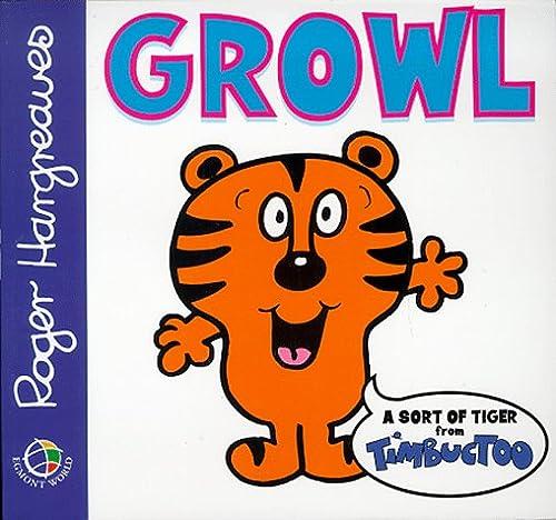 9780749843465: Growl (Timbuctoo)