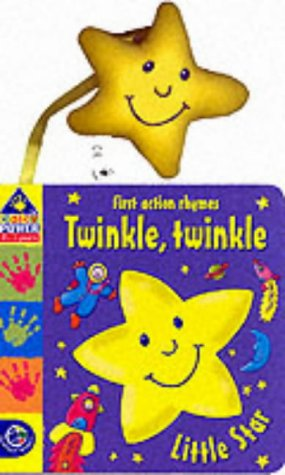 9780749846299: Twinkle, Twinkle (Baby Power: Action Rhymes)