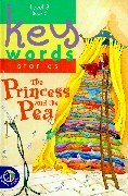 Princess and the Pea (Key Words Stories): Andersen, Hans Christian
