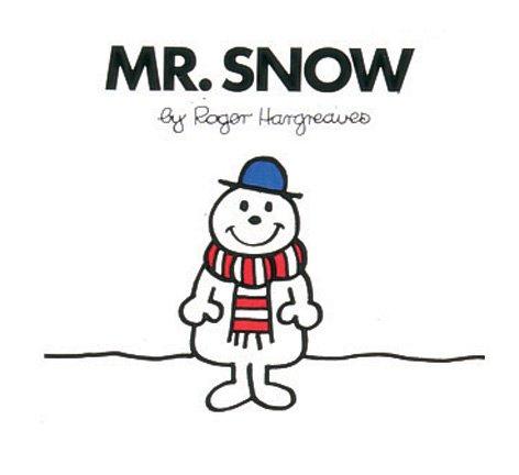 9780749851880: Mr. Snow