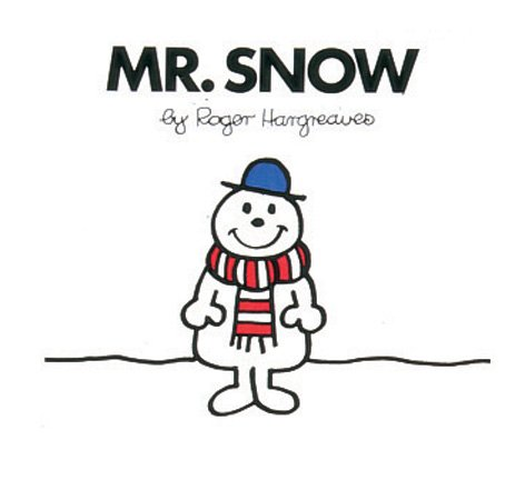 9780749851880: Mr. Snow (Mr. Men Library)