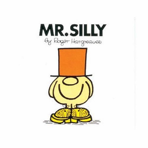 9780749851910: Mr. Silly (Mr. Men Library)