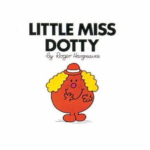 9780749852399: Little Miss Dotty (Little Miss library)