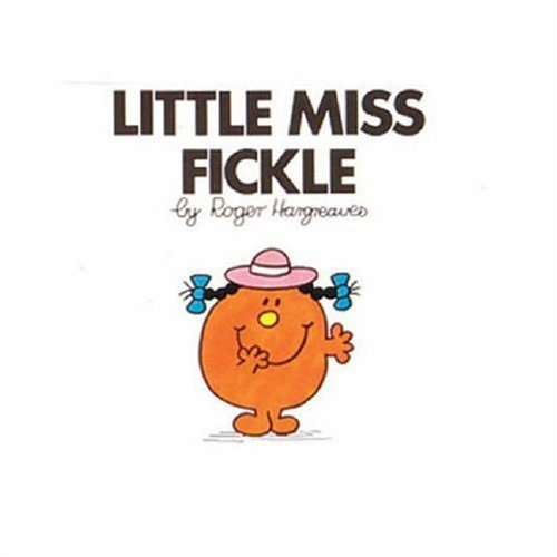 9780749852481: Little Miss Fickle (Little Miss library)