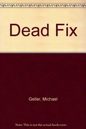 9780749900250: Dead Fix