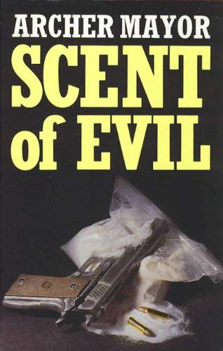 Scent Of Evil (9780749901479) by Archer Mayor