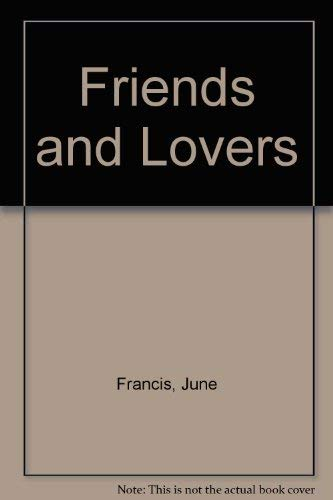9780749901844: Friends and Lovers