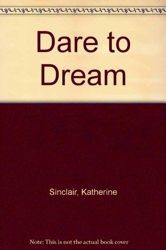 9780749901851: Dare to Dream