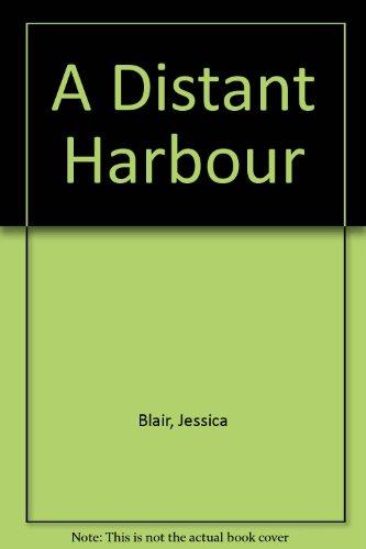 9780749901905: A Distant Harbour