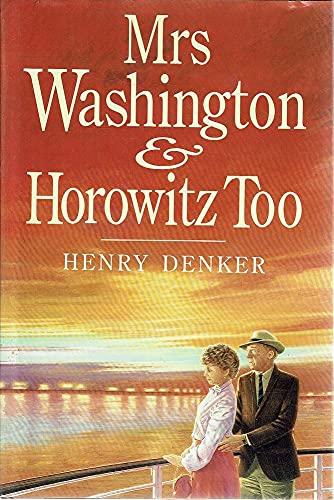 9780749902278: Mrs. Washington And Horowitz, Too - Large Print Edition
