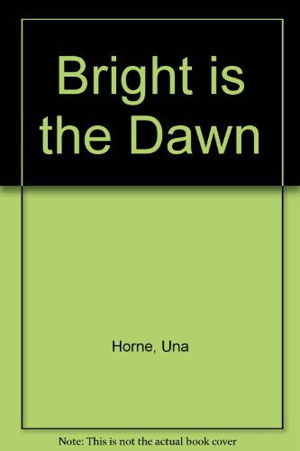 9780749902445: Bright Is The Dawn