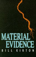 9780749903015: Material Evidence