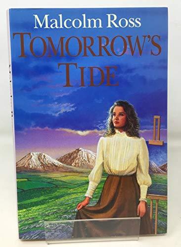 Tomorrow's Tide: Ross, Malcolm
