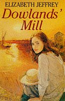 9780749904111: Dowland's Mill