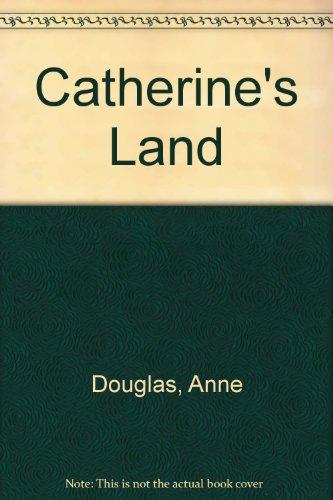9780749904128: Catherine's Land