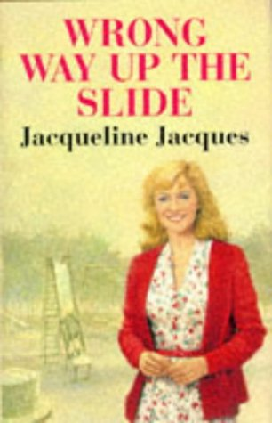 The Wrong Way Up the Slide: Jacques, Jacqueline