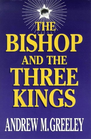 9780749904753: The Bishop and the Three Kings (A Father Blackie Ryan Mystery)