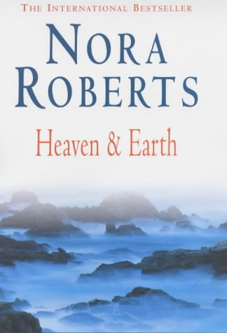 9780749905842: Heaven and Earth (Three Sisters Island Trilogy)