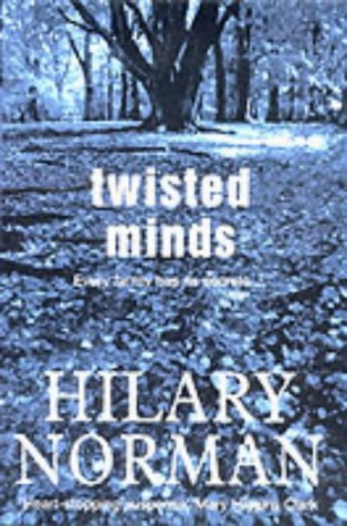 Twisted Minds (Operator Theory: Advances & Applications): Hilary Norman