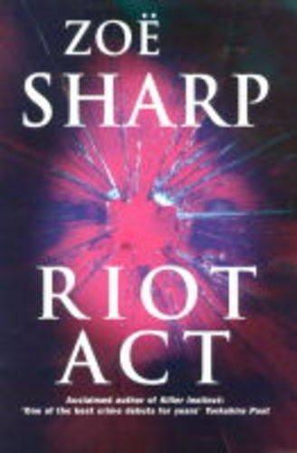 Riot Act: Zoe Sharp
