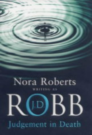 Judgement in Death: Robb, J.D.