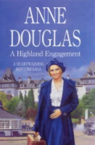 A Highland Engagement (0749907029) by Anne Douglas