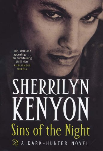 Sins of the Night (Dark-Hunter, Book 8): Sherrilyn Kenyon