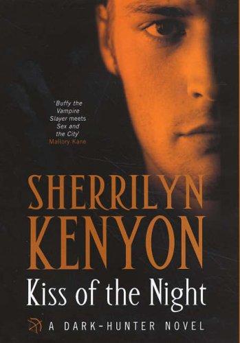 9780749907419: Kiss of the Night (Dark-Hunter, Book 5)