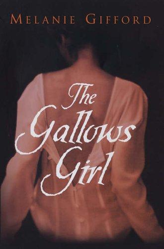 9780749907501: The Gallows Girl