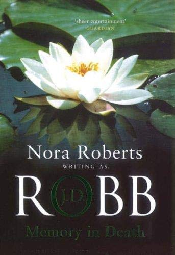 Memory in Death: Nora Roberts as J.D. Robb