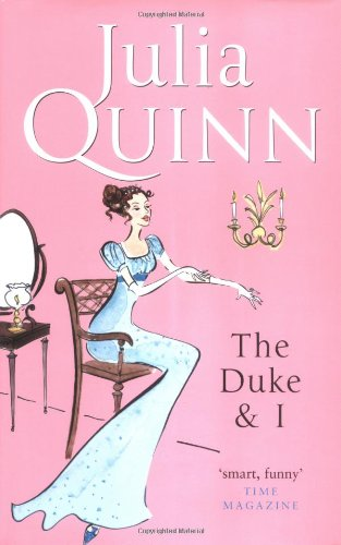 9780749907730: The Duke And I: Number 1 in series (Bridgerton Family)