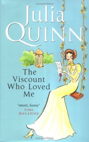 9780749907747: The Viscount Who Loved Me: Number 2 in series (Bridgerton Family)