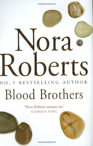Blood Brothers: Number 1 in series (Sign: Roberts, Nora
