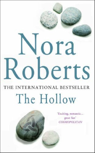 The Hollow: Number 2 in series (Sign: Roberts, Nora