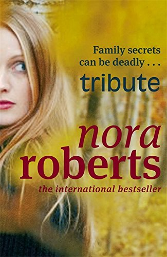 Tribute (0749908602) by Nora Roberts
