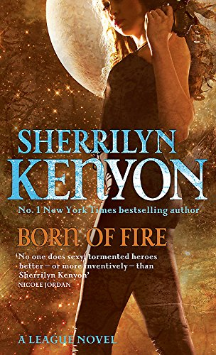 9780749908782: Born Of Fire: Number 2 in series (League)