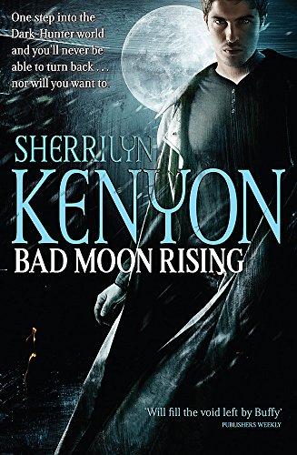 9780749909222: Bad Moon Rising: New Dark Hunter Novel (Dark-Hunter World)