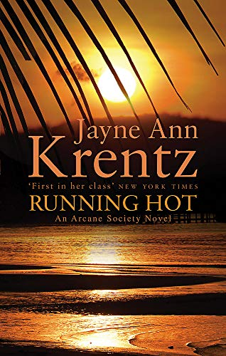 9780749909246: Running Hot (Arcane Society Series)