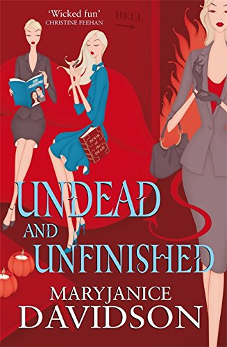 9780749909253: Undead And Unfinished: Number 9 in series (Undead/Queen Betsy)