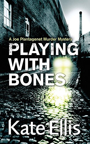 9780749909321: Playing with Bones (The Joe Plantagenet Murder Mysteries)