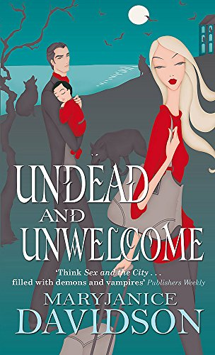 9780749909420: Undead and Unwelcome (Undead/Queen Betsy)