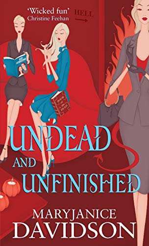 9780749909437: Undead And Unfinished: Number 9 in series (Undead/Queen Betsy)
