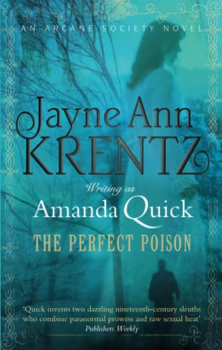 9780749909468: The Perfect Poison: Number 6 in series (Arcane Society Series) [Paperback] Amanda Quick